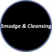 Smudge & Cleansing